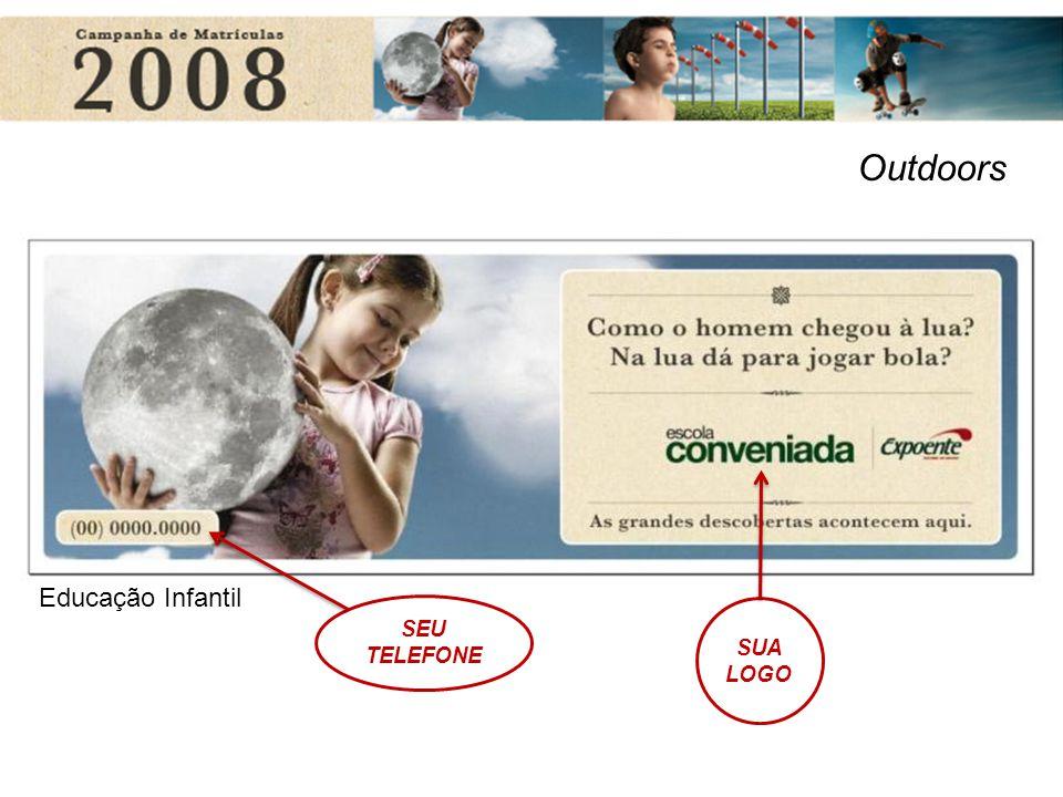 Outdoors SUA LOGO SEU TELEFONE Educação Infantil