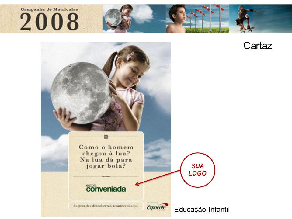 Cartaz SUA LOGO Educação Infantil