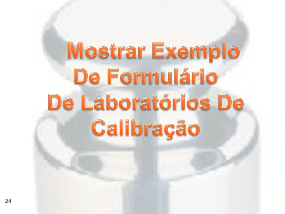 Mostrar Exemplo De Formulário De Laboratórios De Calibração