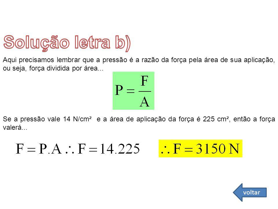 Solução letra b) FÍSICA - 2º ano do Ensino Médio Lei Geral dos Gases