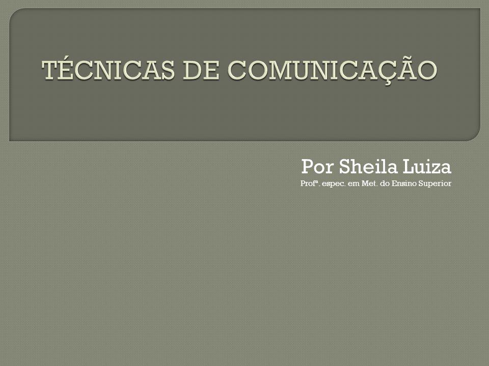 TÉCNICAS DE COMUNICAÇÃO
