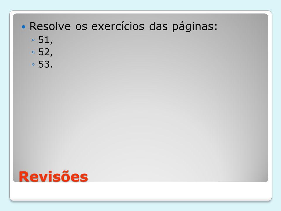 Resolve os exercícios das páginas: