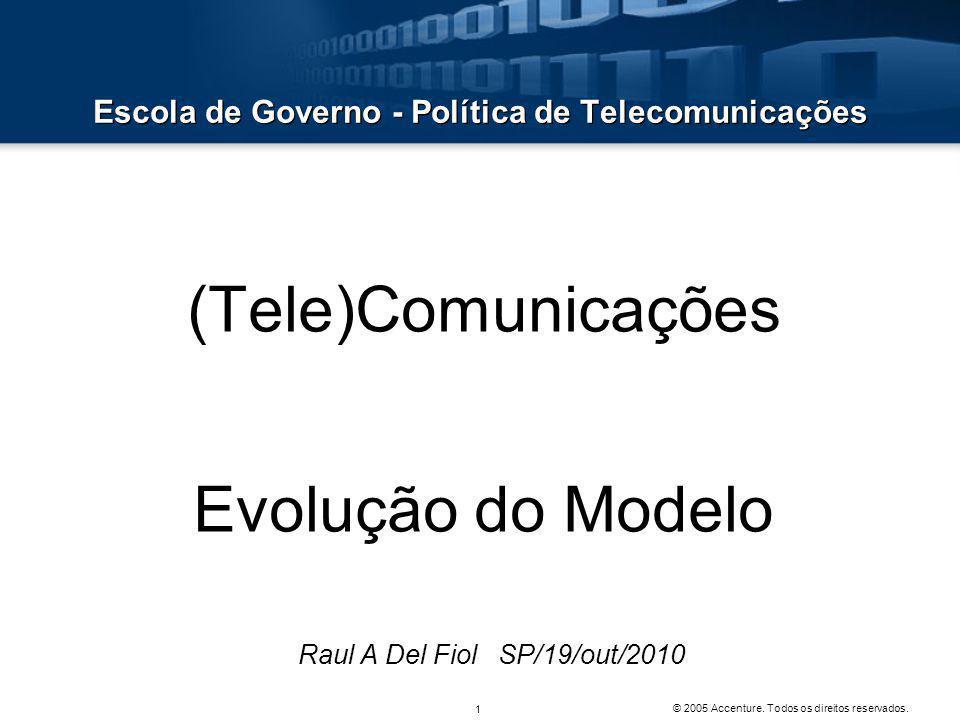 Escola de Governo - Política de Telecomunicações