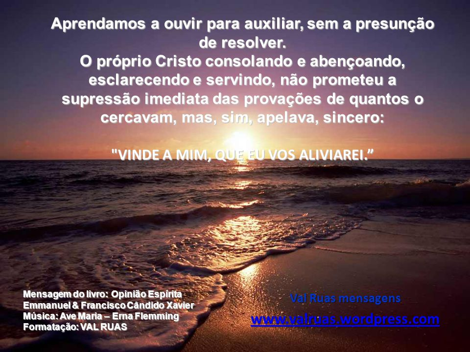 Val Ruas mensagens www.valruas.wordpress.com