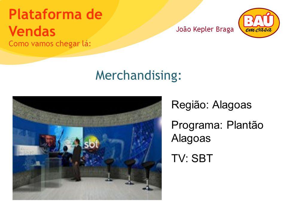 Merchandising: Região: Alagoas Programa: Plantão Alagoas TV: SBT