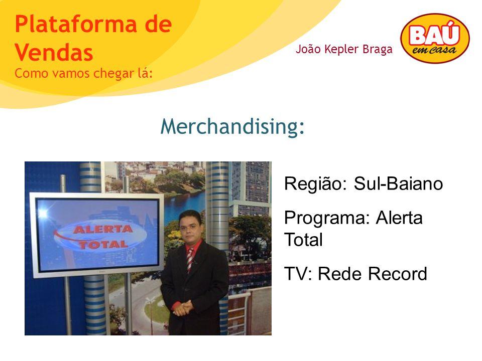 Merchandising: Região: Sul-Baiano Programa: Alerta Total