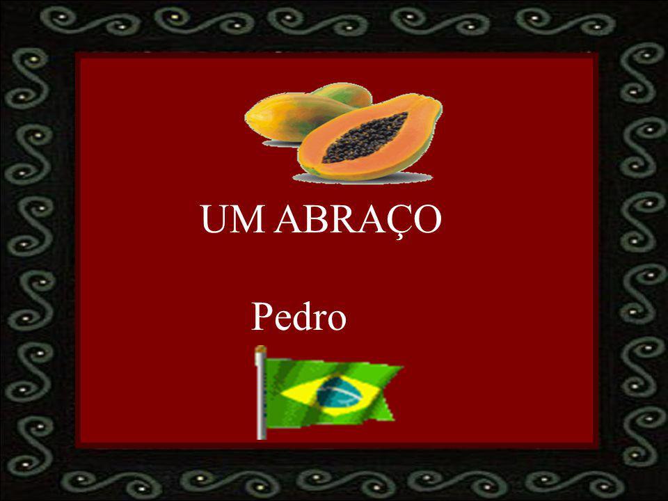 UM ABRAÇO Pedro