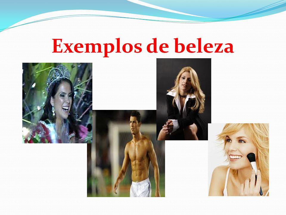 Exemplos de beleza