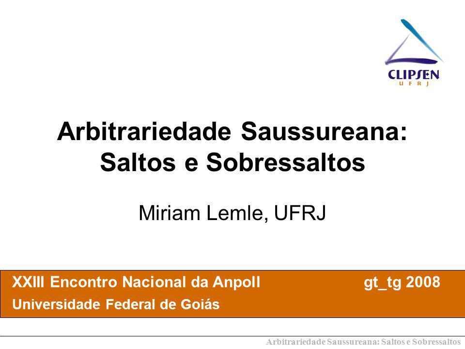 Arbitrariedade Saussureana: Saltos e Sobressaltos