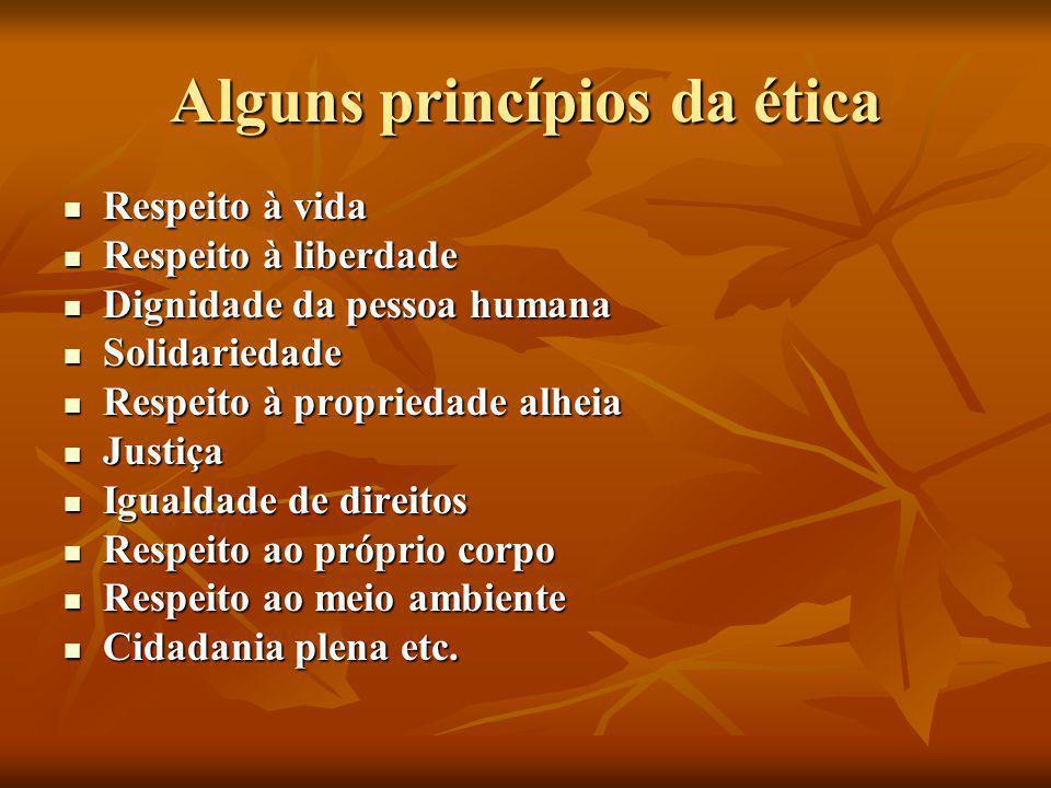 Alguns princípios da ética