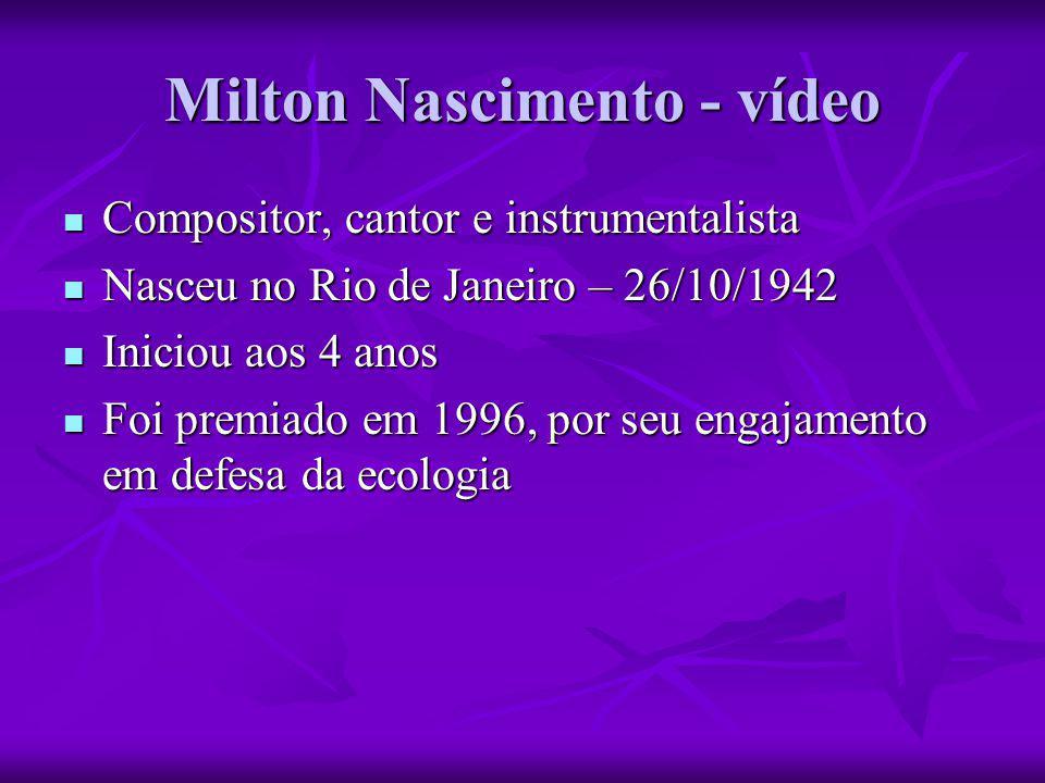 Milton Nascimento - vídeo