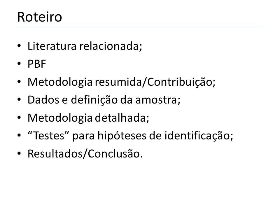 Roteiro Literatura relacionada; PBF Metodologia resumida/Contribuição;
