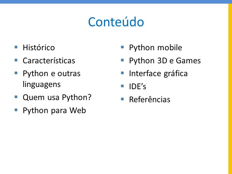 Conteúdo Histórico Características Python e outras linguagens