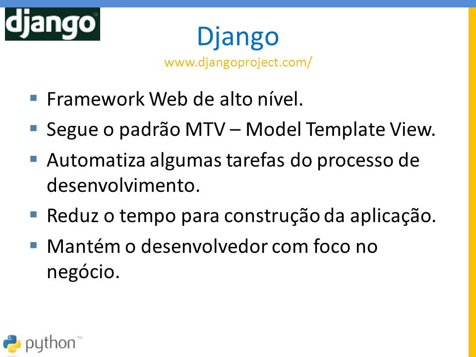 Django www.djangoproject.com/