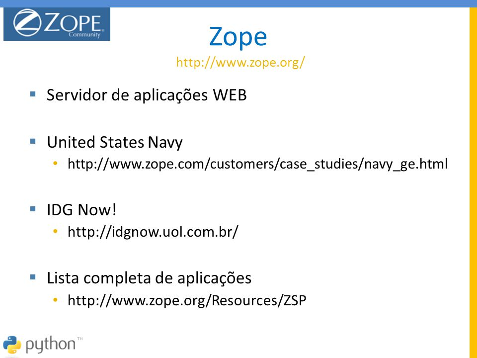 Zope http://www.zope.org/