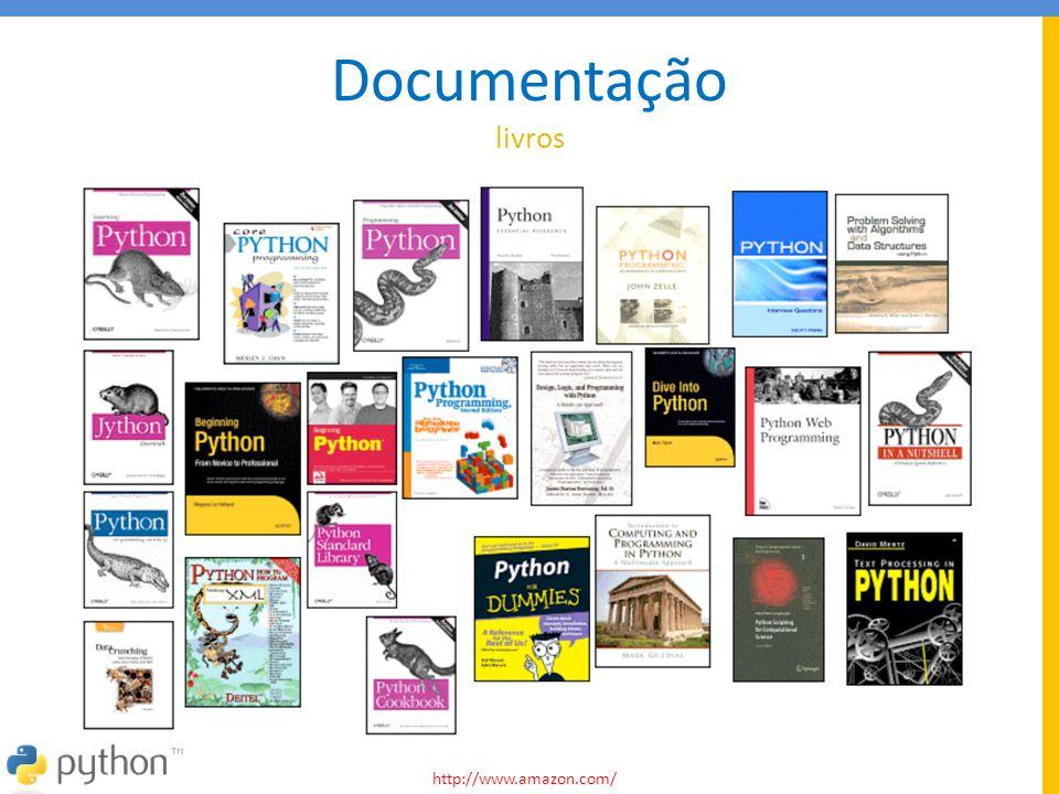 Documentação livros http://www.amazon.com/