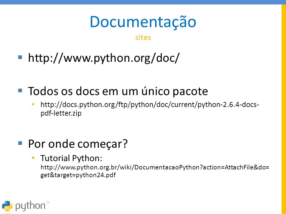 Documentação sites http://www.python.org/doc/