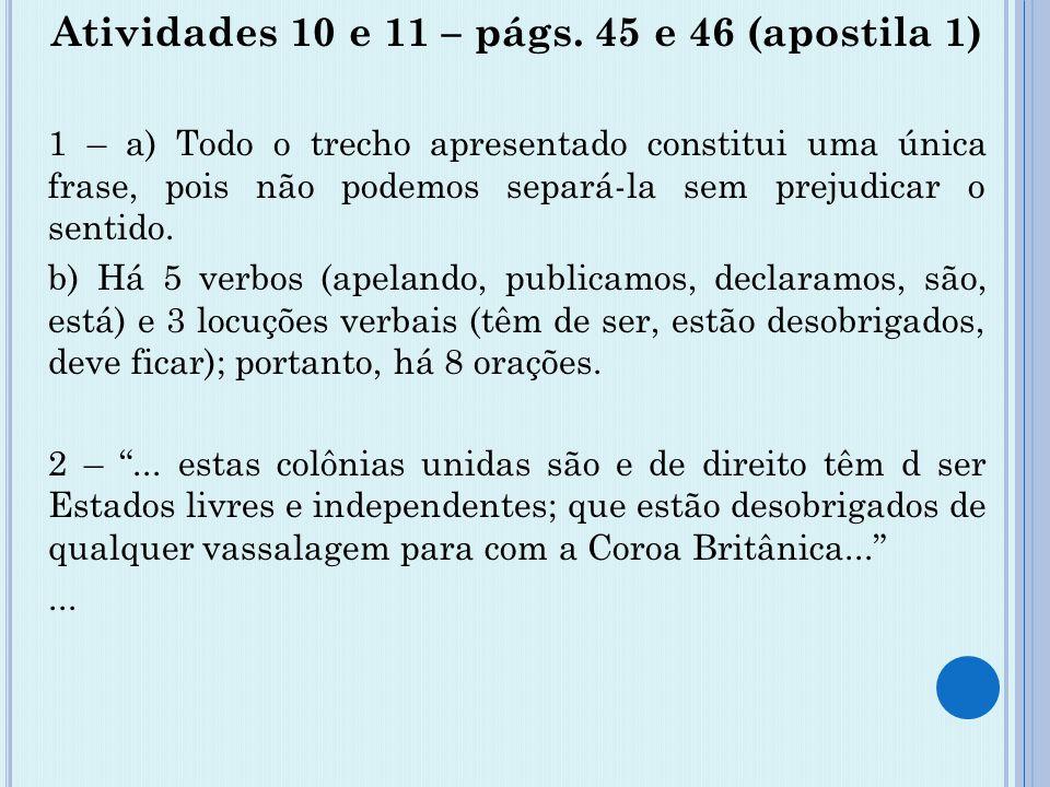 Atividades 10 e 11 – págs. 45 e 46 (apostila 1)