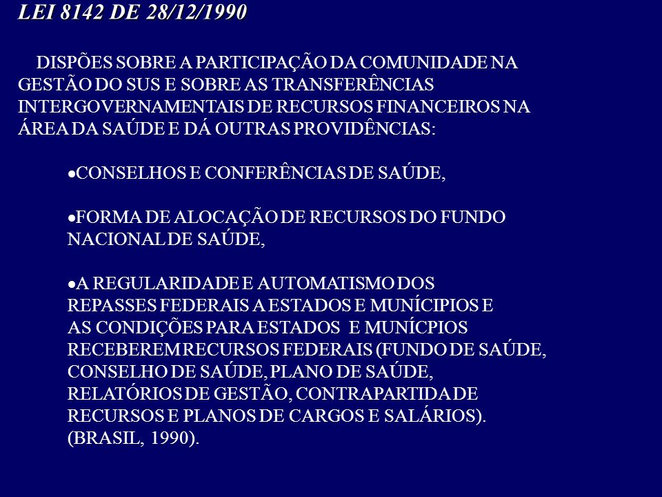 LEI 8142 DE 28/12/1990