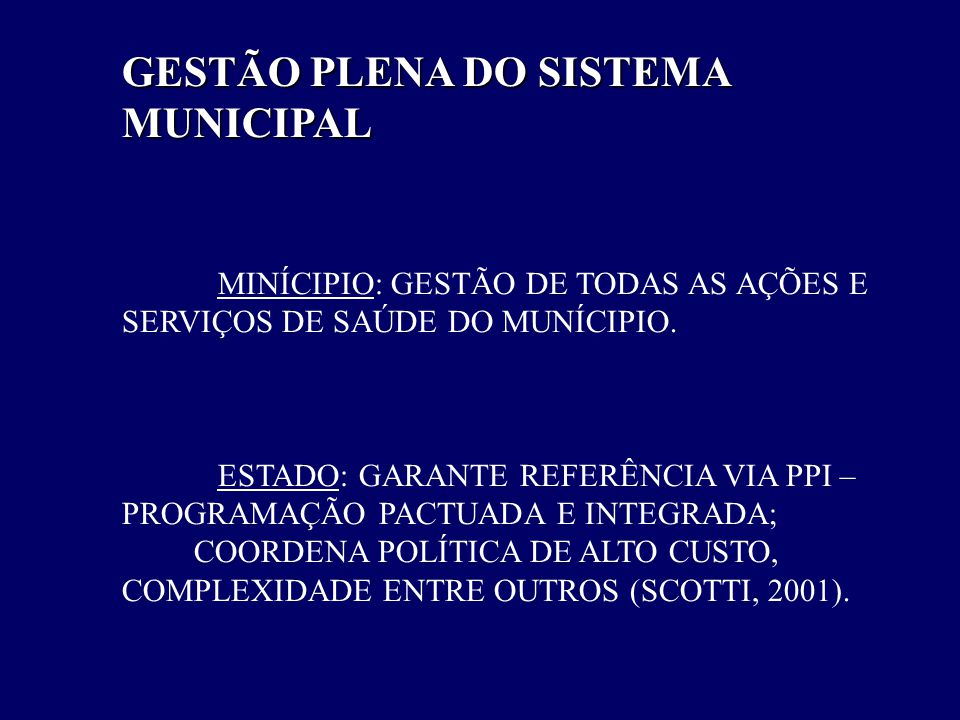 GESTÃO PLENA DO SISTEMA MUNICIPAL