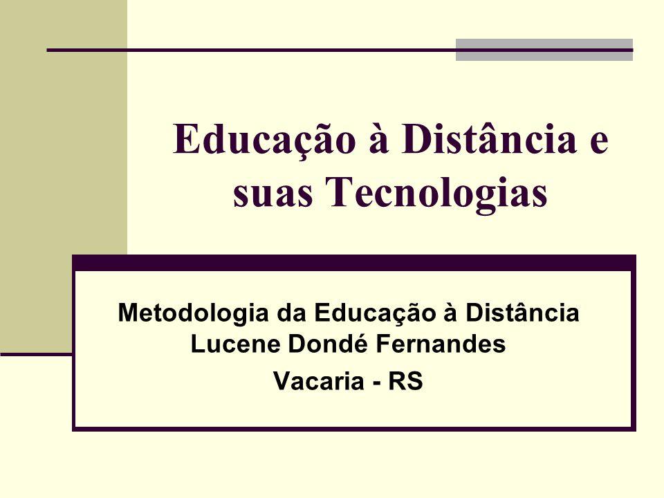 Educação à Distância e suas Tecnologias