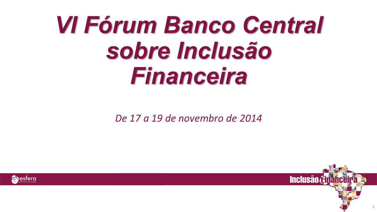 VI Fórum Banco Central sobre Inclusão Financeira