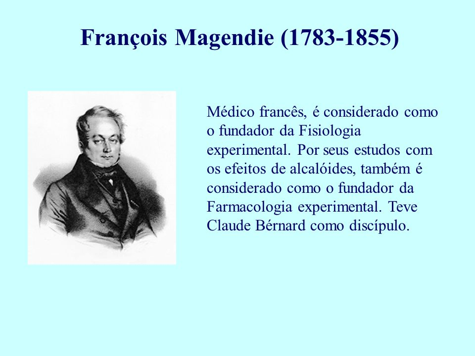 François Magendie (1783-1855)