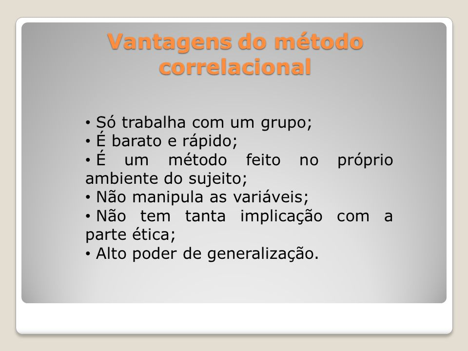 Vantagens do método correlacional
