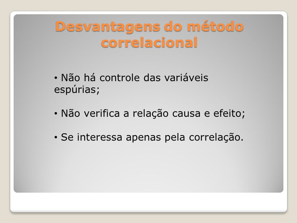 Desvantagens do método correlacional