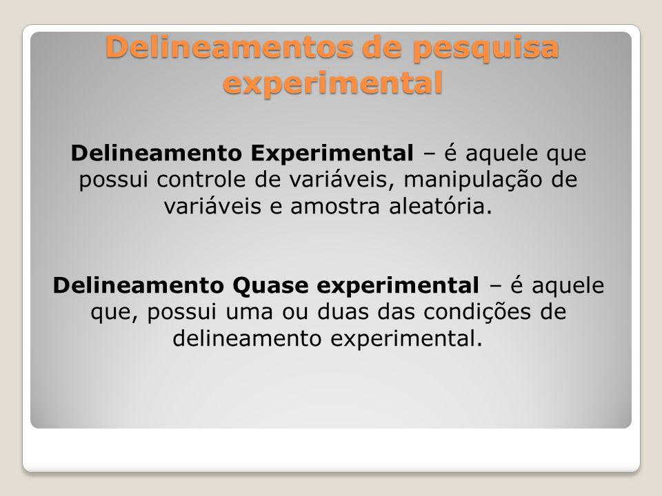 Delineamentos de pesquisa experimental