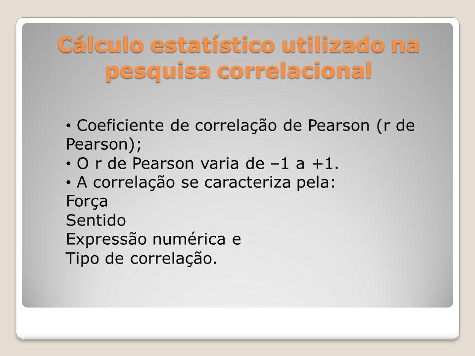 Cálculo estatístico utilizado na pesquisa correlacional