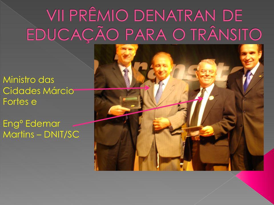 VII Prêmio DENATRAN de Educação para o Trânsito