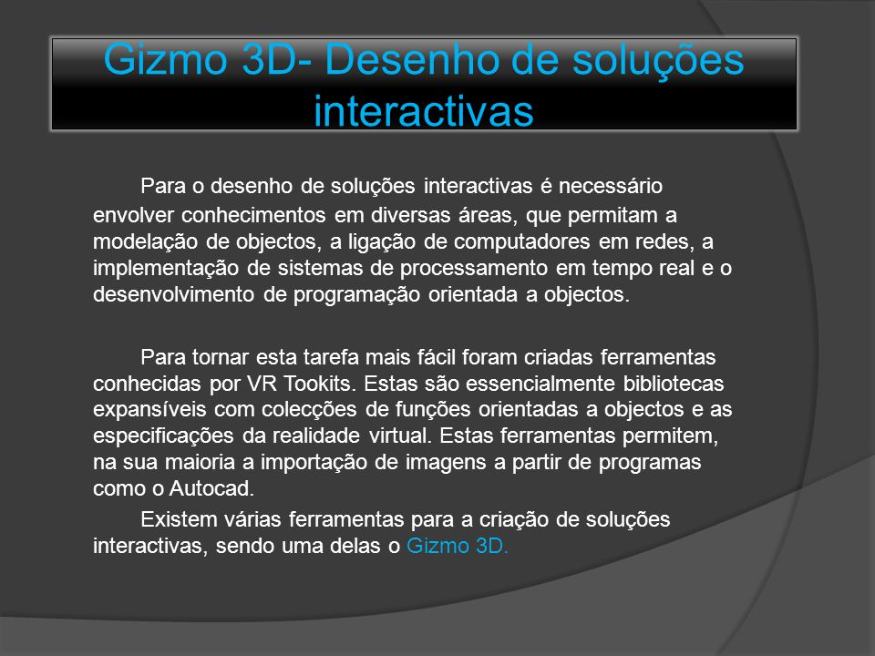 Gizmo 3D- Desenho de soluções interactivas