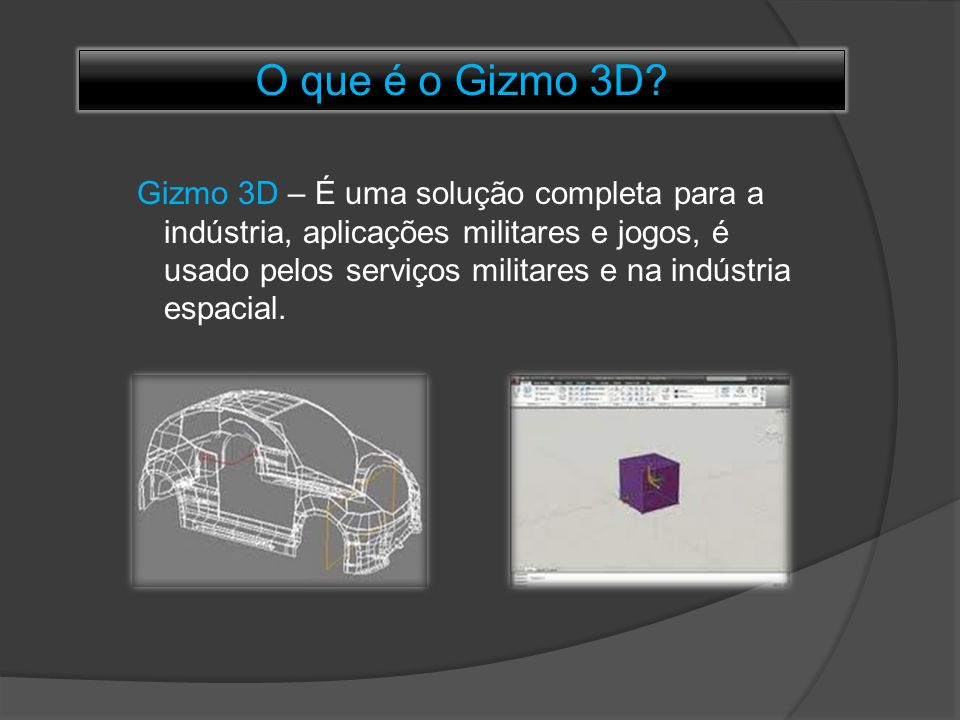 O que é o Gizmo 3D
