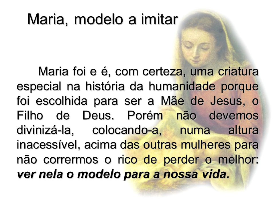Maria, modelo a imitar