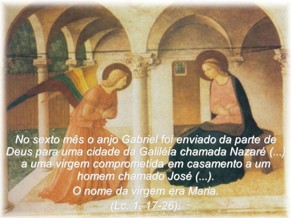 O nome da virgem era Maria.