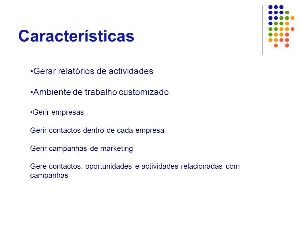 Características Gerar relatórios de actividades