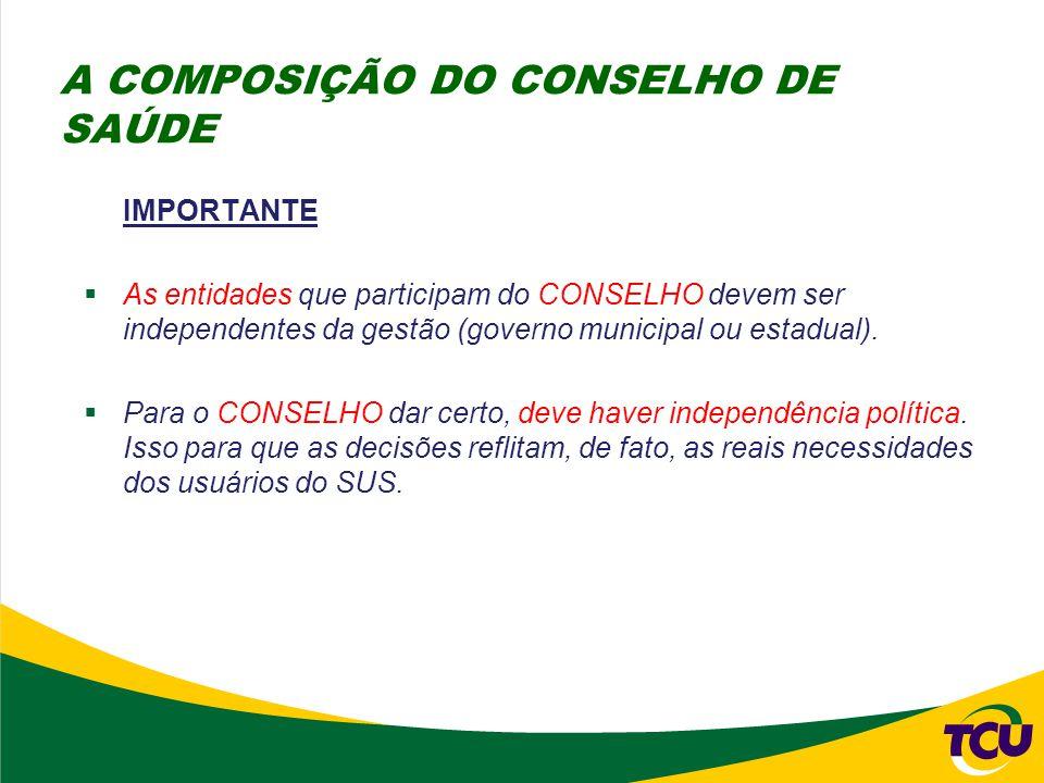 A COMPOSIÇÃO DO CONSELHO DE SAÚDE