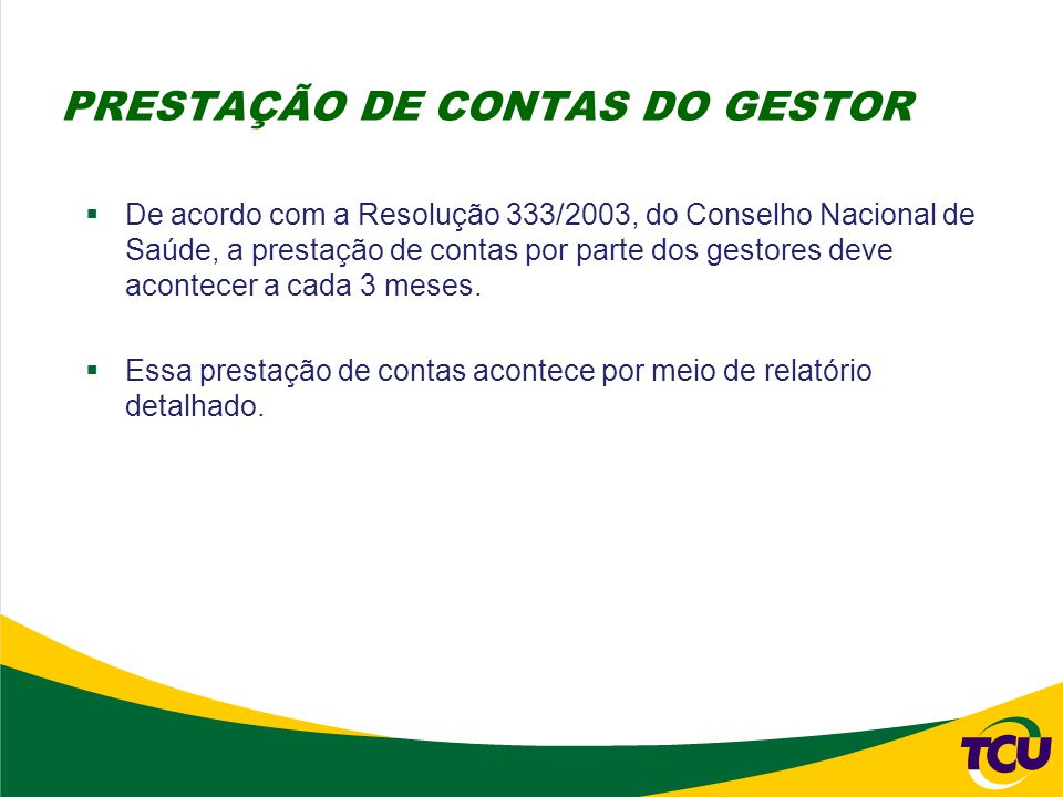 PRESTAÇÃO DE CONTAS DO GESTOR