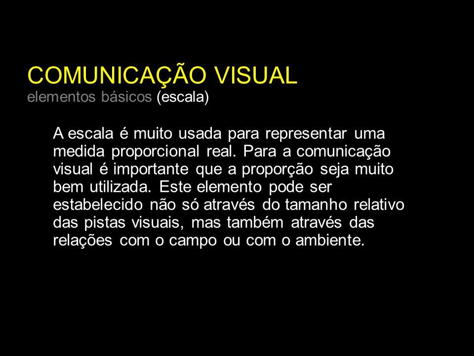 COMUNICAÇÃO VISUAL elementos básicos (escala)