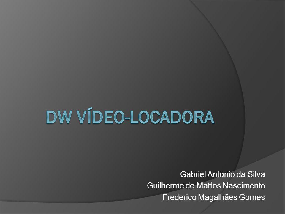 DW Vídeo-Locadora Gabriel Antonio da Silva