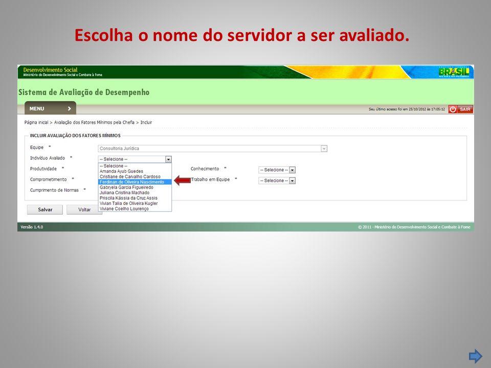 Escolha o nome do servidor a ser avaliado.