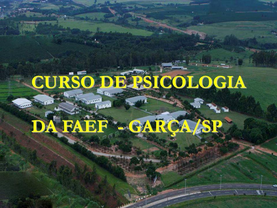 CURSO DE PSICOLOGIA DA FAEF - GARÇA/SP