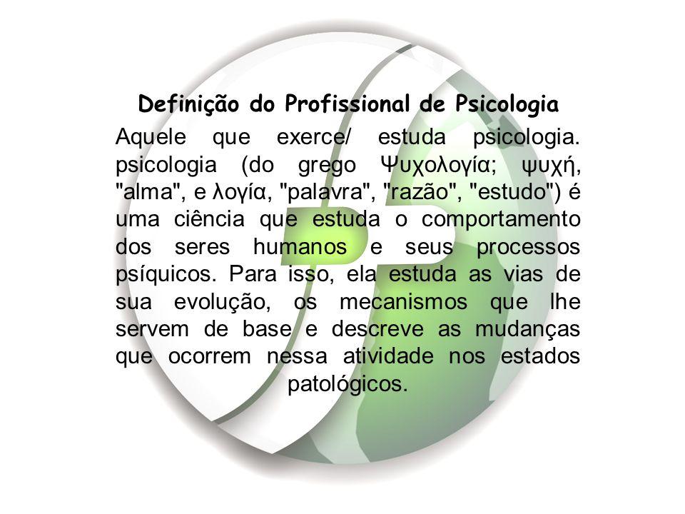 Definição do Profissional de Psicologia