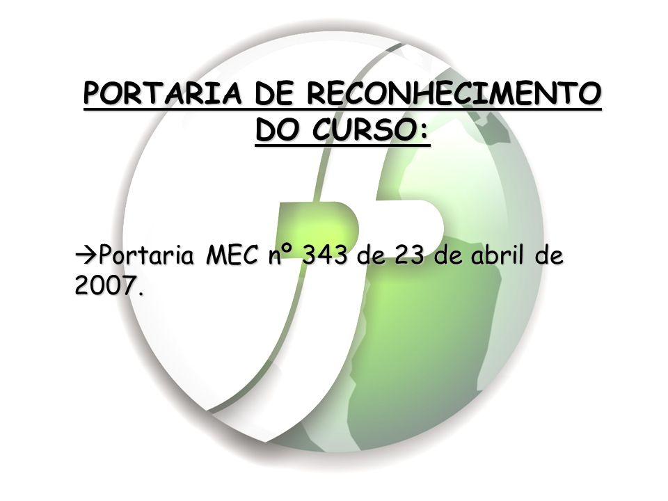 PORTARIA DE RECONHECIMENTO DO CURSO: