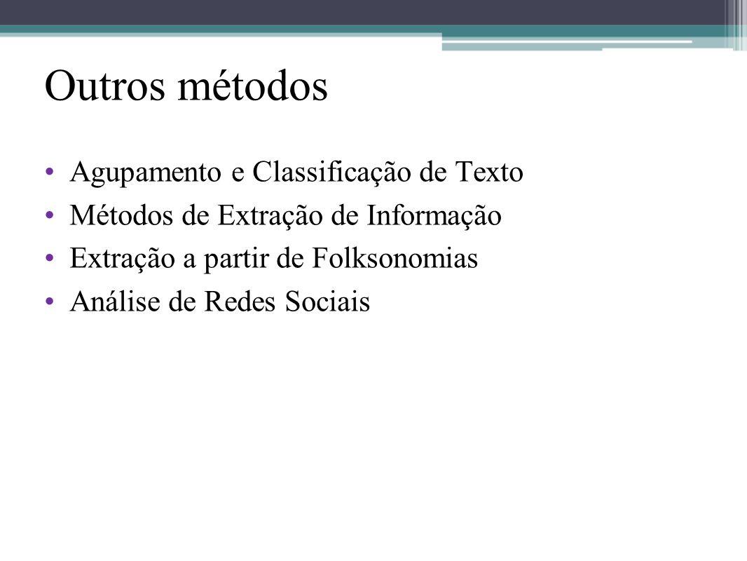 Outros métodos Agupamento e Classificação de Texto