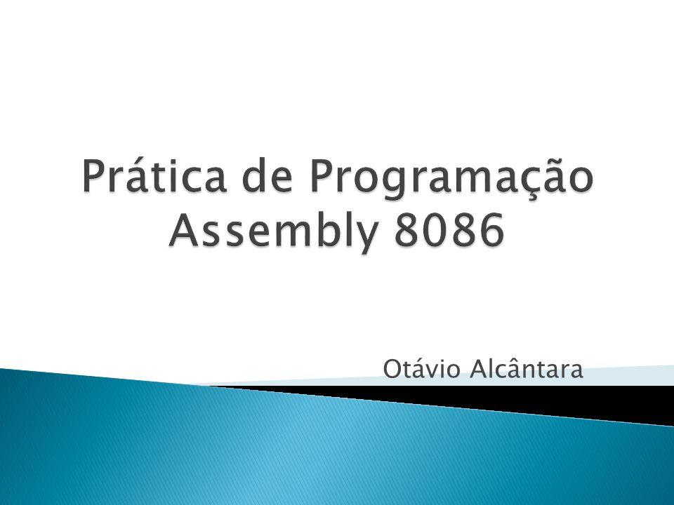 Prática de Programação Assembly 8086