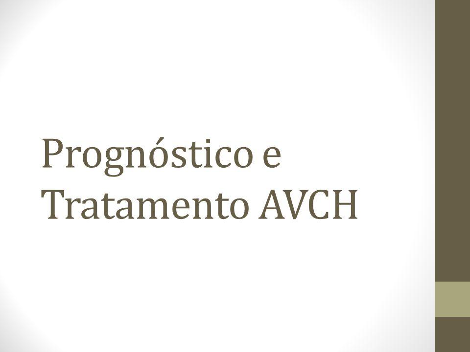 Prognóstico e Tratamento AVCH