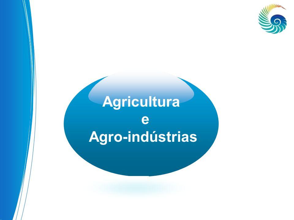 Agricultura e Agro-indústrias