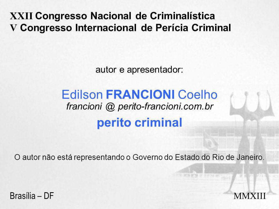 Edilson FRANCIONI Coelho perito criminal
